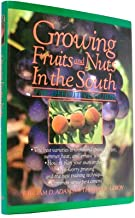 Growing Fruits and Nuts in the South: The Definitive Guide
