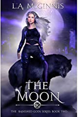 The Moon: The Banished Gods: Book Two (The Banished Gods Series 2) Kindle Edition
