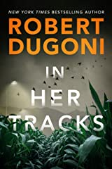In Her Tracks (Tracy Crosswhite Book 8) Kindle Edition
