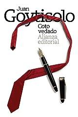 Coto vedado (El libro de bolsillo - Bibliotecas de autor - Biblioteca Juan Goytisolo nº 3667) Versión Kindle