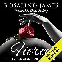 Fierce: Not Quite a Billionaire, Book 1