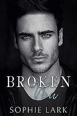 Broken Vow: A Dark Mafia Romance (Brutal Birthright Book 5) Kindle Edition