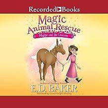 Maggie and the Unicorn: Magic Animal Rescue, Book 3