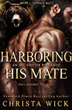 Harboring His Mate: Taron & Onyx (Protected by the Pack Book 1)
