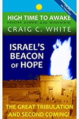Israel's Beacon of Hope (High Time to Awake Book 3) Kindle Edition
