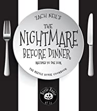 The Nightmare Before Dinner: Recipes to Die For: The Beetle House Cookbook