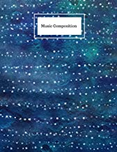 Music Composition: Starry Night Music Sheet Paper (Blank): For composers and music students (100 pages)