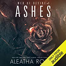 Ashes: Web of Desire, Book 3