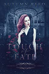 Touch of Fate: The Collectors Book 4 Kindle Edition