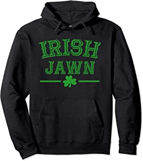 Irish Jawn St. Patrick's Day Gift Hoodie