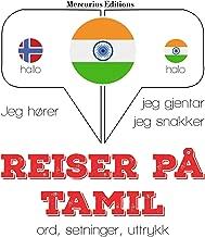 Reiser på Tamil: Jeg hører, jeg gjentar, jeg snakker