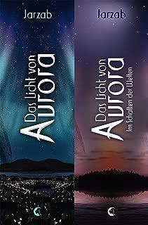Das Licht von Aurora - Doppelbundle: Das Licht von Aurora. Im Schatten der Welten. (German Edition)
