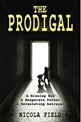 The Prodigal (The Foundation) Kindle Edition