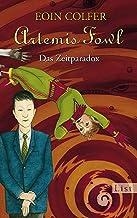 Artemis Fowl - Das Zeitparadox: Der sechste Roman (Ein Artemis-Fowl-Roman 6) (German Edition)