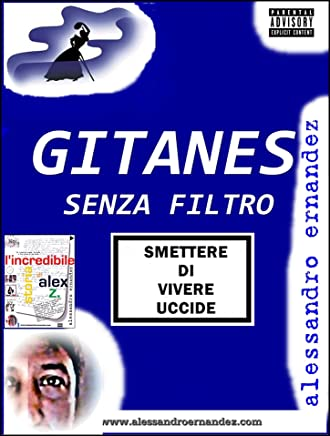 Gitanes Senza Filtro