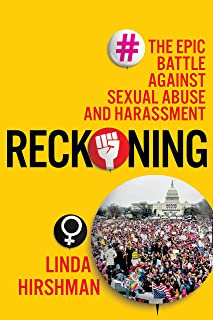 Reckoning: The Epic Battle Against Sexual Abuse and Harassment