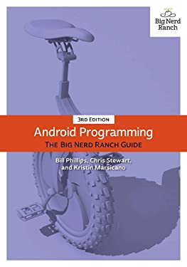 Android Programming: The Big Nerd Ranch Guide, 3/e (Big Nerd Ranch Guides)