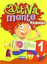 Scaricare Libri Attivamente matematica. Per la 1ª classe elementare PDF