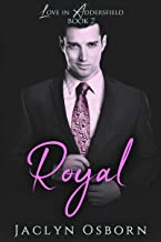 Royal (Love in Addersfield Book 2)