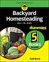 Backyard Homesteading All-in-One For Dummies PDF
