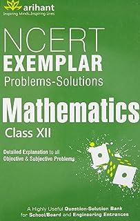 NCERT Exemplar Problems-Solutions Mathematics Class XII - Paperback