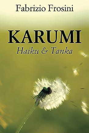 Karumi: Haiku & Tanka