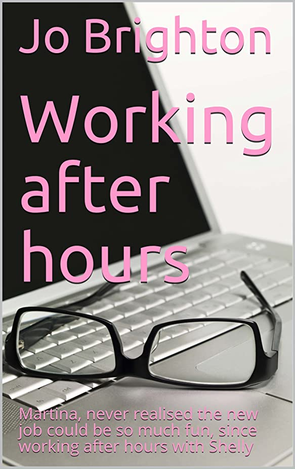 対処するダウンマーカーWorking after hours: Martina, never realised the new job could be so much fun, since working after hours with Shelly (English Edition)
