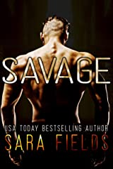 Savage: A Rough Romance (Alpha Brotherhood Book 1) Kindle Edition
