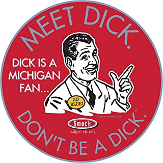 Ohio State Fans. Don't Be a D!ck (Anti-Wolverines) Sticker