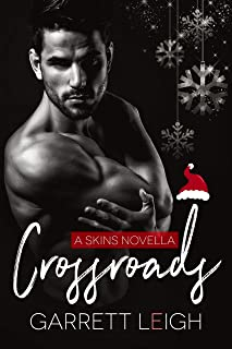 Crossroads (Skins Book 4)