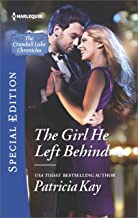 The Girl He Left Behind (The Crandall Lake Chronicles Book 2)