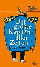 Der größte Kapitän aller Zeiten (German Edition)