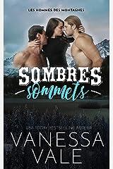 Sombres sommets (Les hommes des montagnes t. 1) Format Kindle