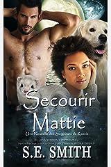 Secourir Mattie: Une Nouvelle des Seigneurs de Kassis (Les Seigneurs de Kassis) Format Kindle