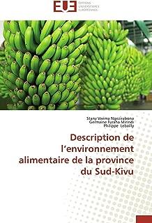 Description de l'environnement alimentaire de la province du Sud-Kivu (Omn.Univ.Europ.) (French Edition)