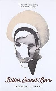 Bitter Sweet Love (Volume 2) (Michael Faudet)