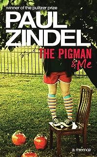 The Pigman & Me: A Memoir