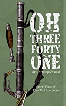 Oh-Three-Forty-One (Oh-Three Series Book 3)