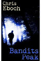 Bandits Peak Kindle Edition