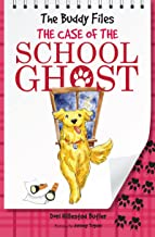 The Case of School Ghost (The Buddy Files Book 6)