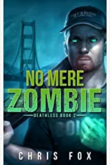 No Mere Zombie: Deathless Book 2 Kindle Edition