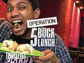 Operation 5 Buck Lunch