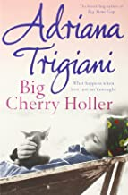 Big Cherry Holler (Big Stone Gap Saga 2) by Adriana Trigiani (17-Oct-2002) Paperback