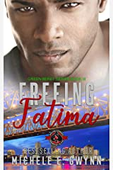 Freeing Fatima (Special Forces: Operation Alpha) (Green Beret Book 3) Kindle Edition