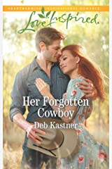 Her Forgotten Cowboy: A Fresh-Start Family Romance (Cowboy Country Book 10) Kindle Edition