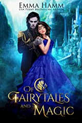 Of Fairytales and Magic (Of Goblin Kings Book 5) Kindle Edition