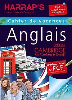Cahier de vacances anglais spécial Cambridge First Certificate in English