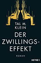 Der Zwillingseffekt: Roman (German Edition)