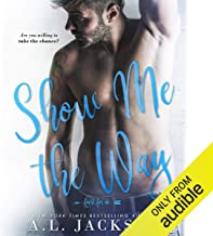Show Me the Way: Fight for Me, Book 1