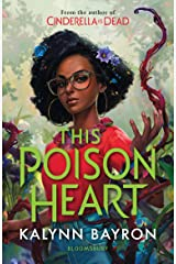 This Poison Heart: From the author of the TikTok sensation Cinderella is Dead Kindle Edition